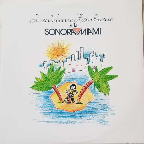 JUAN VICENTE ZAMBRANO y la SONORA MIAMI S/T