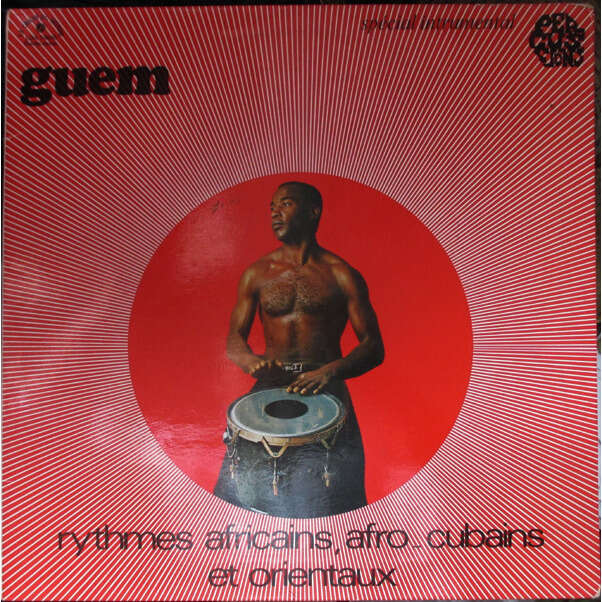 Guem Rythmes africains,afro-cubains et orientaux