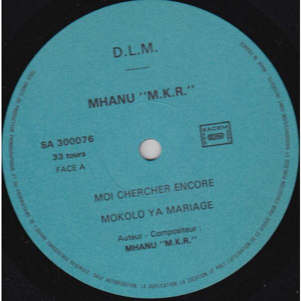 Mhanu 'M.K.R.'* Tout Choc Makambo De Paris Presente