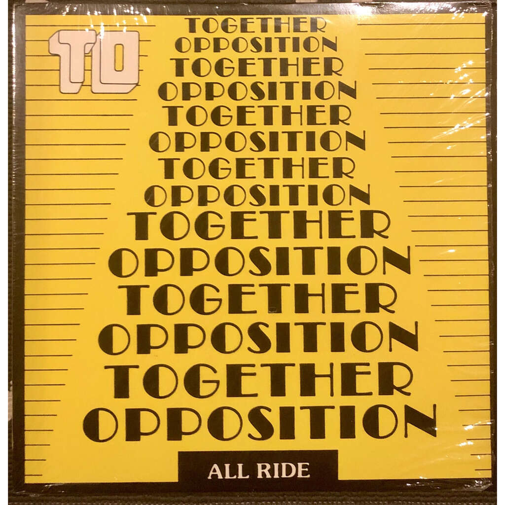 Together Opposition All Ride