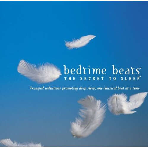 Howard Griffiths, Sharon Isbin, Yutaka Sado, Pires Bedtime Beats - The Secret To Sleep
