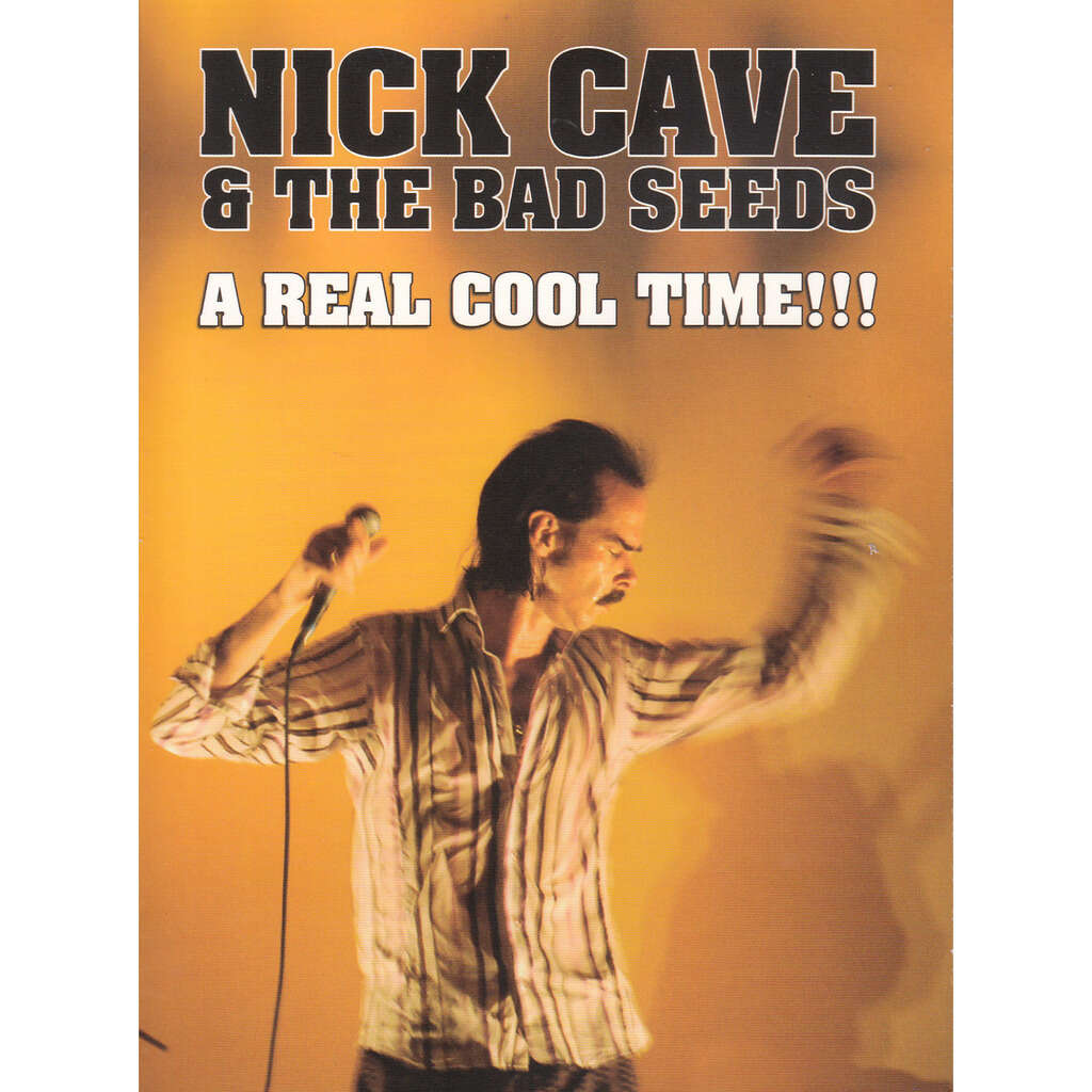 nick cave & the bad seeds a real cool time!!!