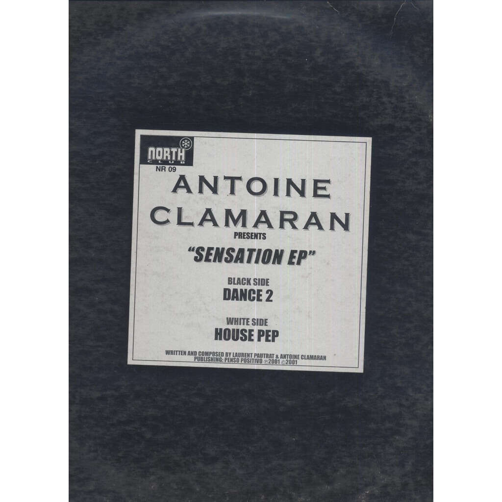 Antoine Clamaran Sensation EP ( House Pep /Dance 2 )