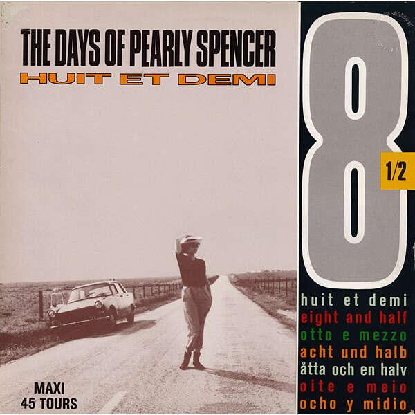 8 ½ the days of pearly spencer - 2mix / your song