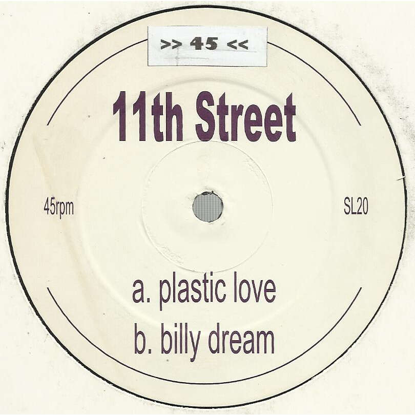11th. STREET plastic love / billy dream