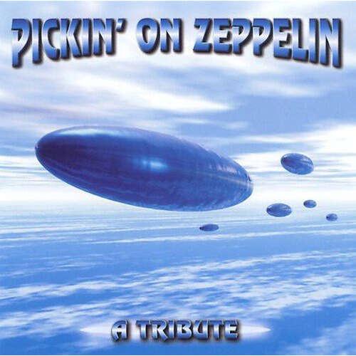 V/A Pickin' On Zeppelin: A Tribute