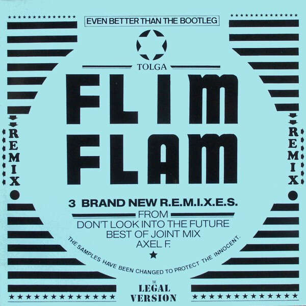 FLIM FLAM the best of joint mix , megamix / don't look into the future / axel F.