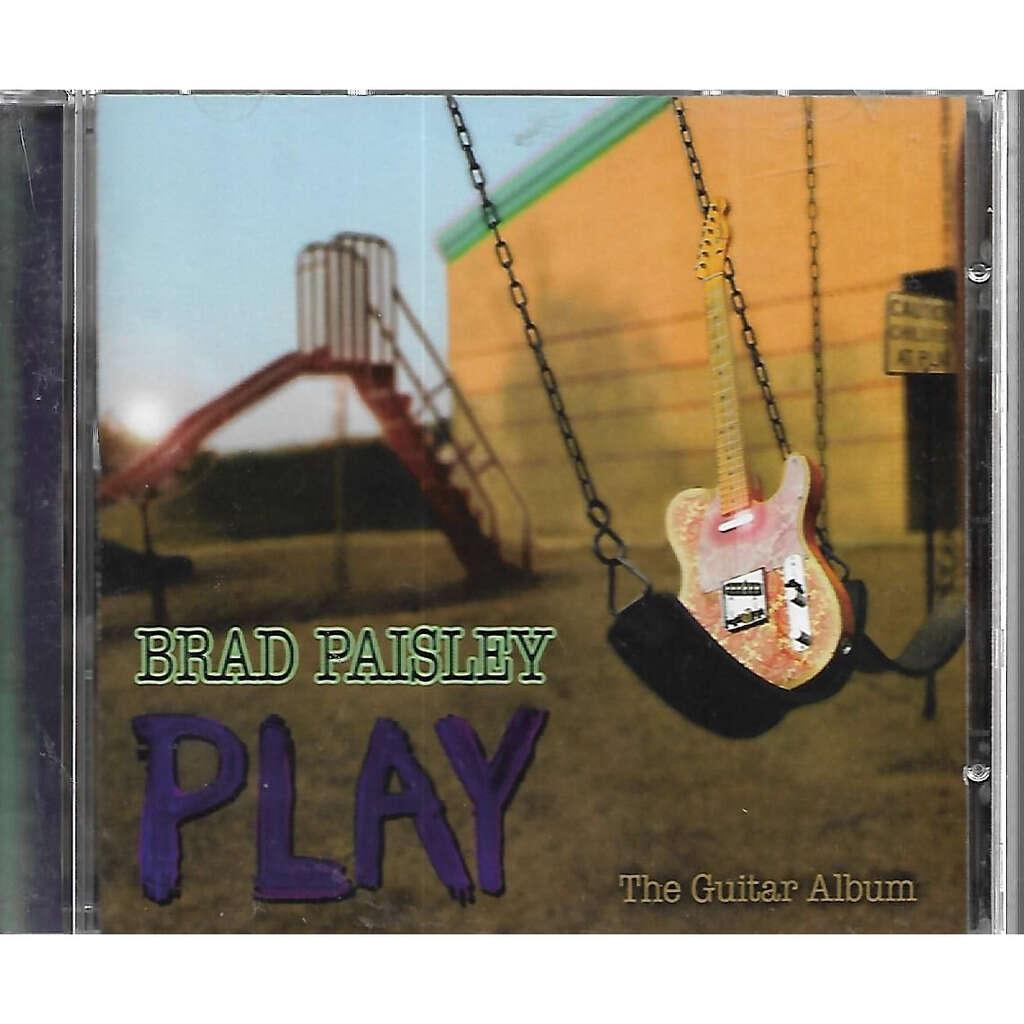 Brad Paisley Play (The Guitar Album)