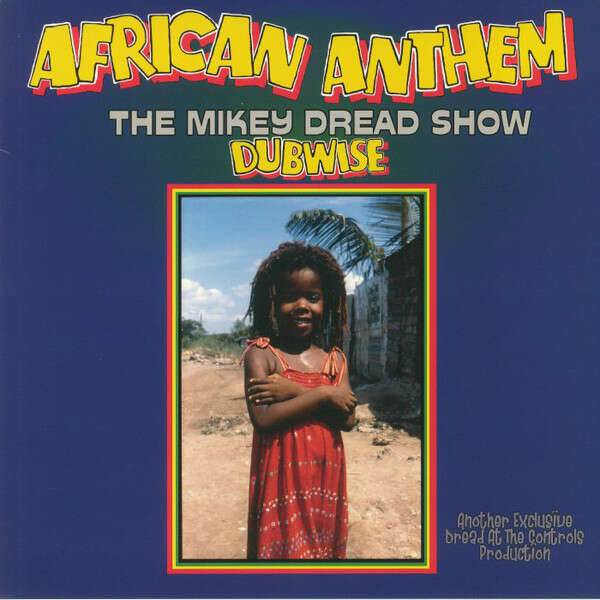 DREAD, MIKEY AFRICAN ANTHEM..