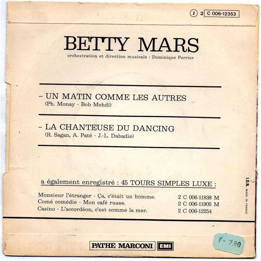 BETTY MARS UN MATIN COMME LES AUTRES - LA CHANTEUSE DU DANCING