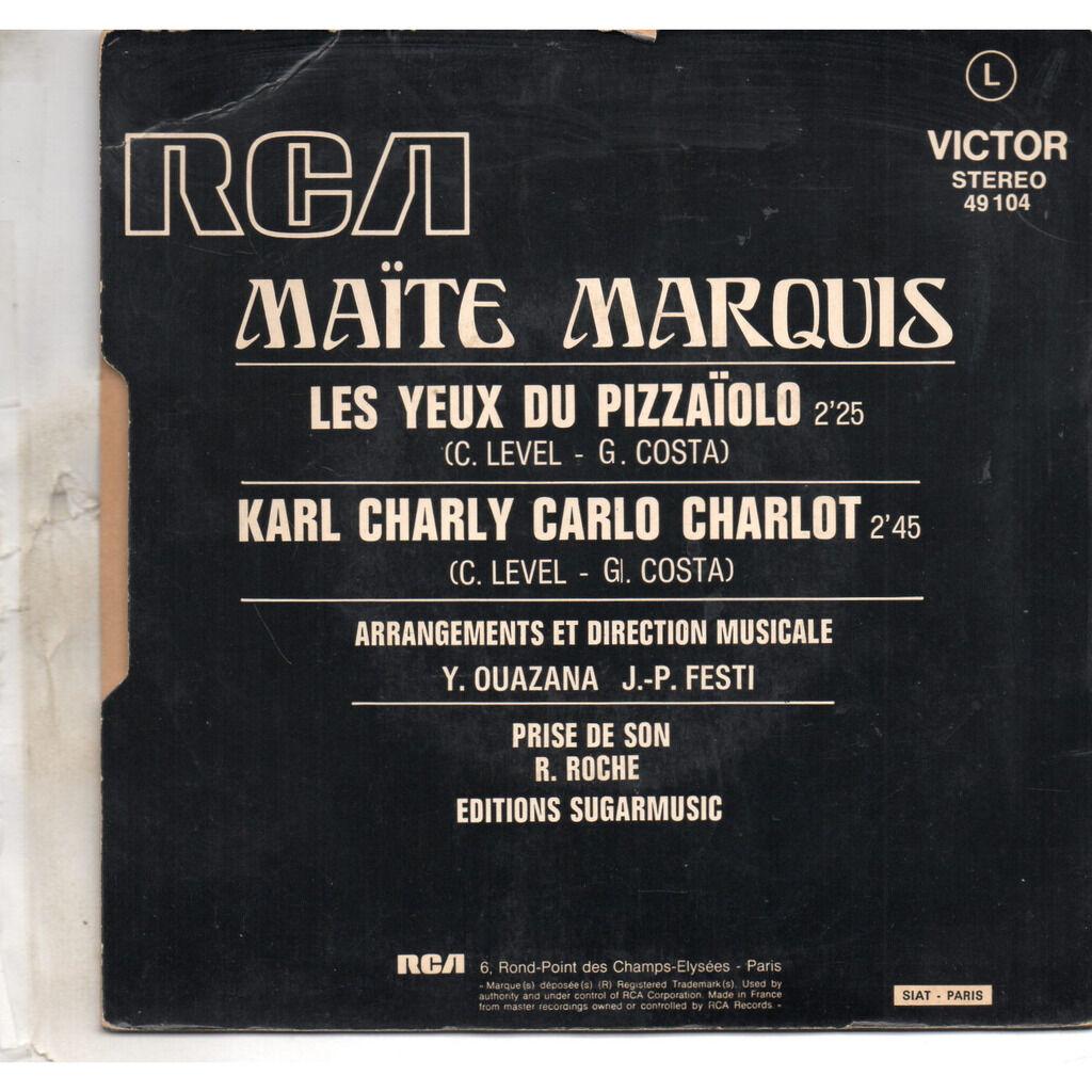 marquis, maïté les yeux du pizzaïolo / karl charly carlo charlot