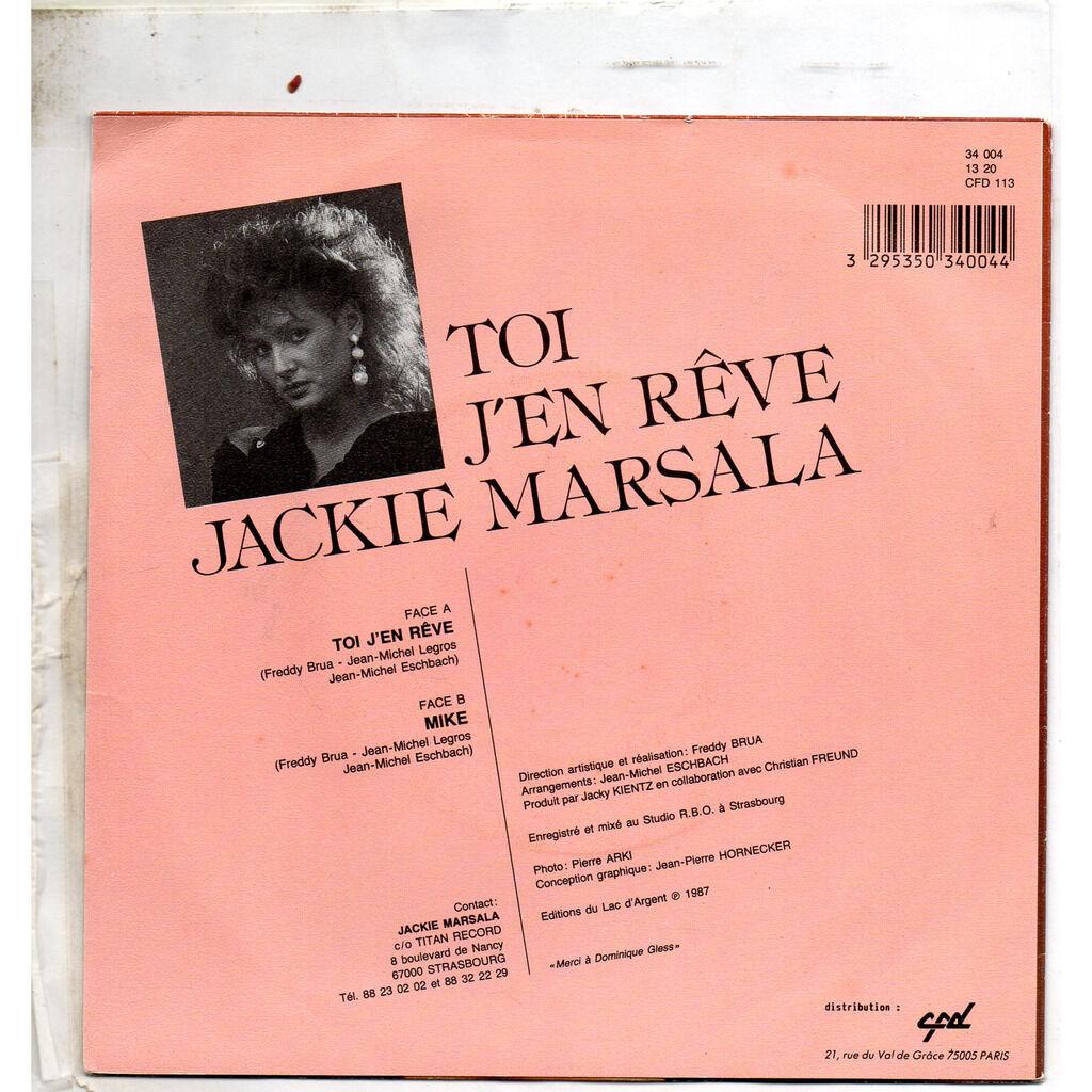 Marsala Jackie Toi j'en rêve / Mike