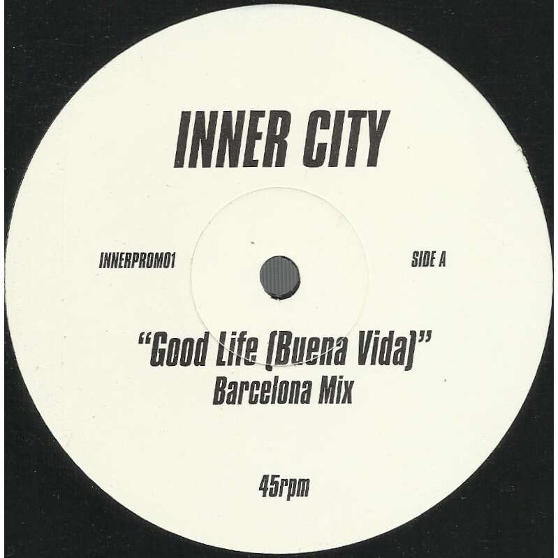 INNER CITY good life (buena vida) , Barcelona mix / summer fiesta mix