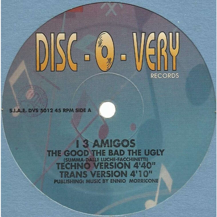 I 3 AMIGOS the good the bad the ugly - 4mix