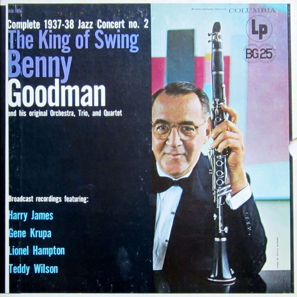 Benny Goodman The King of Swing : The complete 1937-38 Jazz Concert N° 2