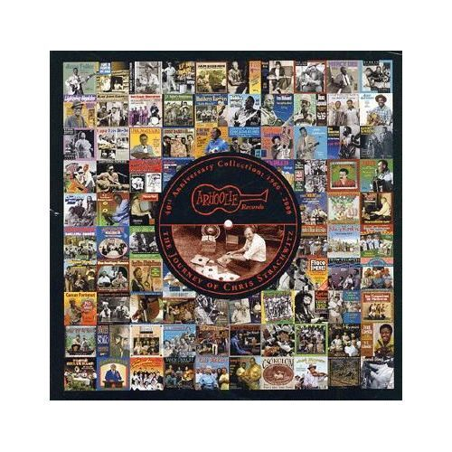 Various 40th Anniversary Collection 1960-2000 Arhoolie Records The Journey of Chris Strachwitz