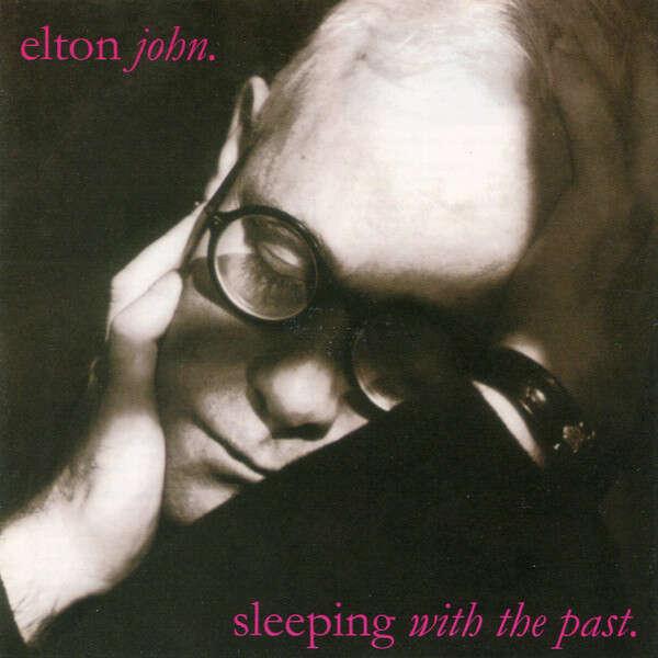 Elton John Sleeping With The Past (incl. 2 bonuses)