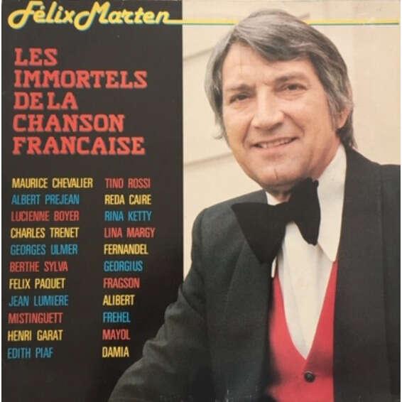 félix marten les immortels de la chanson française
