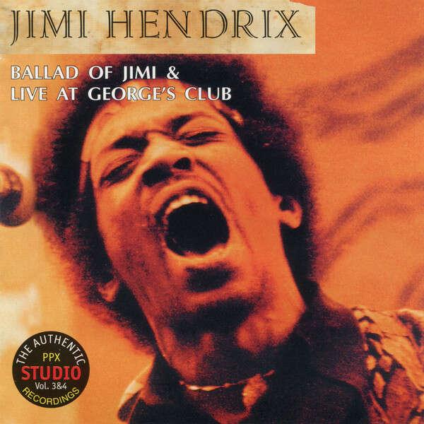 Jimi Hendrix Ballad Of Jimi / Live At George's Club