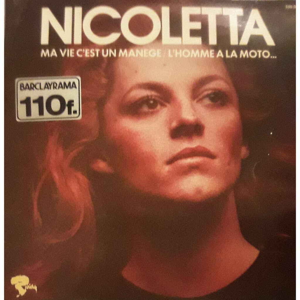 nicoletta nicoletta, ma vie c'est un manège, l'homme à la moto...
