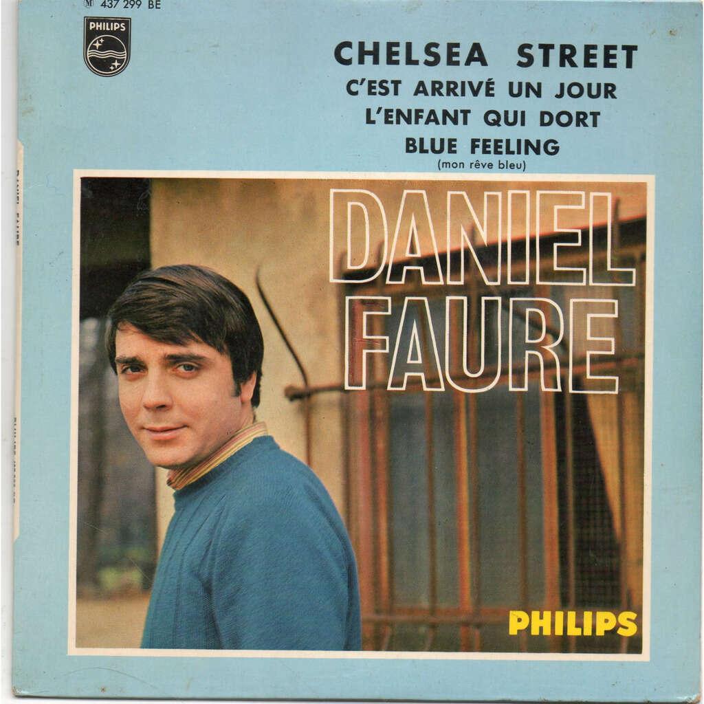 Daniel Faure Chelsea Street / C'Est Arrivé Un Jour/L'Enfant Qui Dort/Mon Rêve Bleu