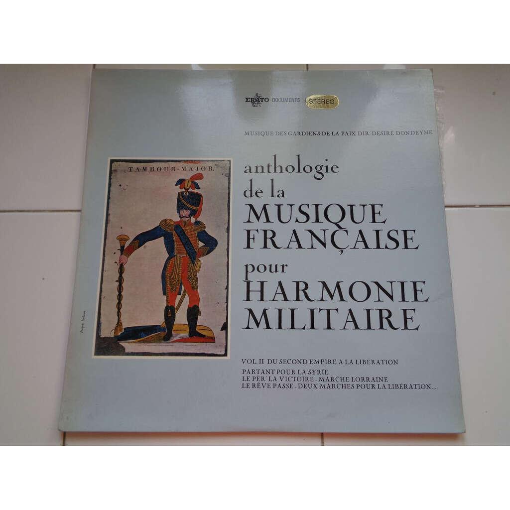 Anthologie musique française harmonie militaire 2 du second empire à la libération - musique des gardiens de la paix dir désiré dondeyne