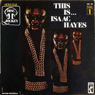 issac hayes THIS IS ISAAC HAYES