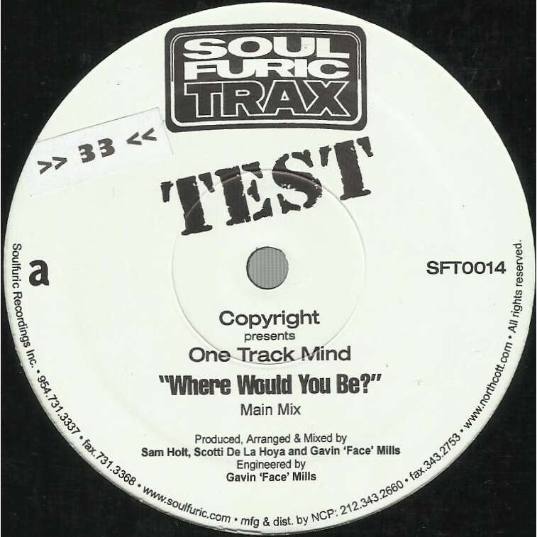 ONE TRACK MIND where would you be ? , main mix / 5 am dub