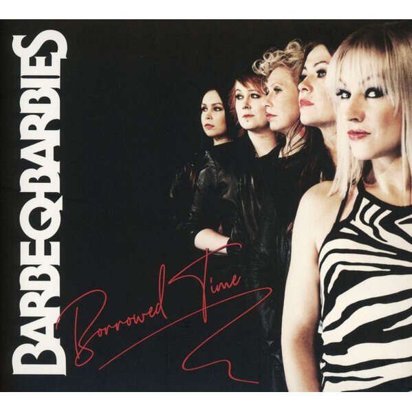 Barbe-Q-Barbies Borrowed Time (cd)