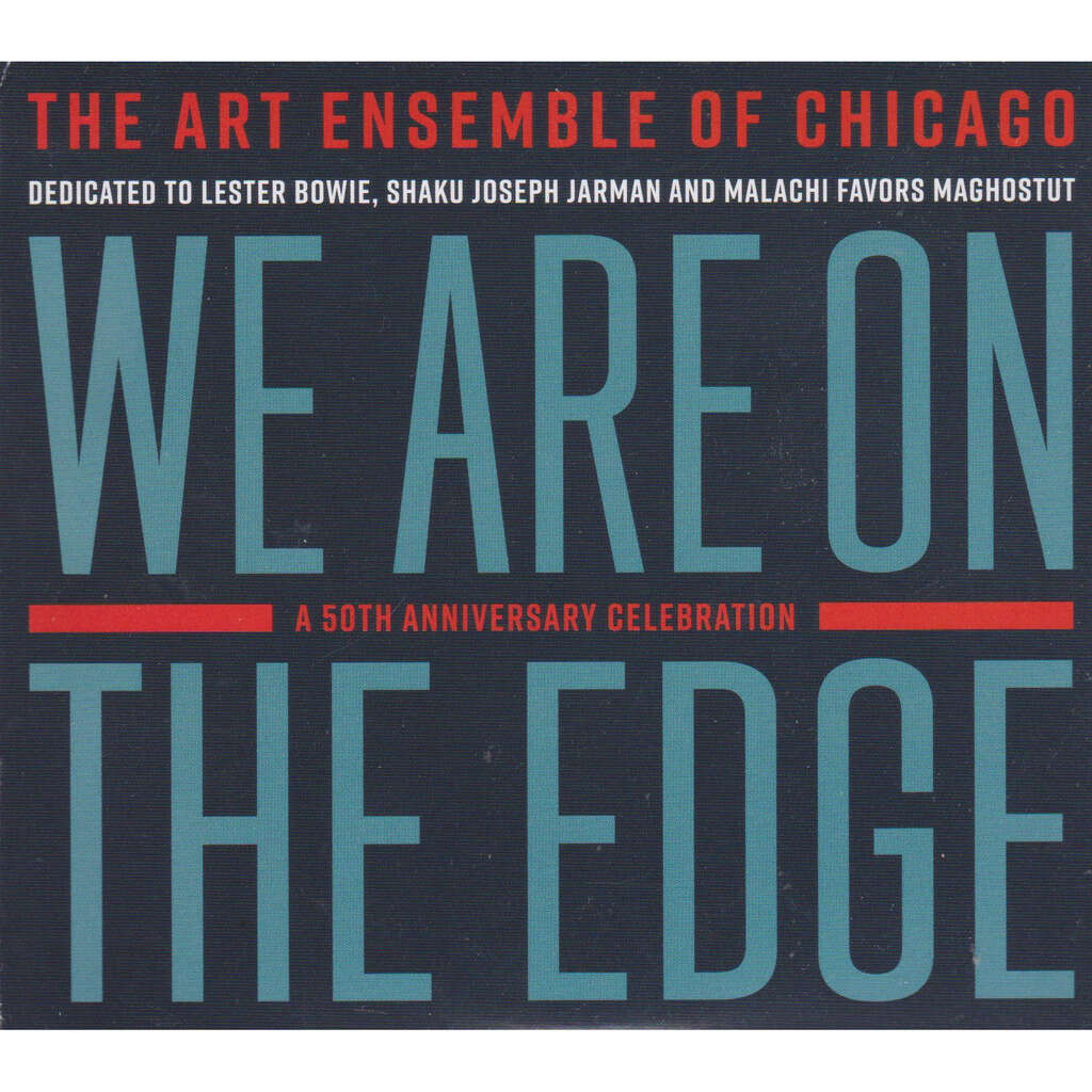 art ensemble of chicago we are on the edge