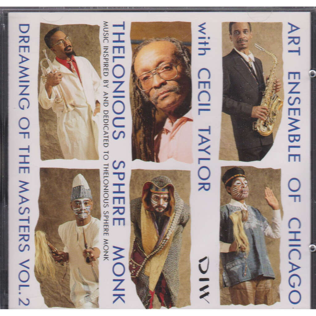 art ensemble of chicago with cecil taylor thelonious sphere monk - dreaming of the masters vol. 2
