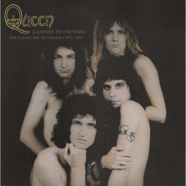 QUEEN A Ladder To The Stars, The Classic BBC Recordings 1974-1977