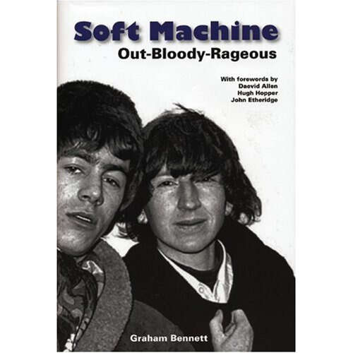 Soft Machine Out-bloody-rageous