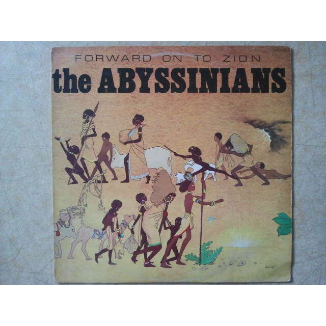 The Abyssinians Forward On To Zion ORIG