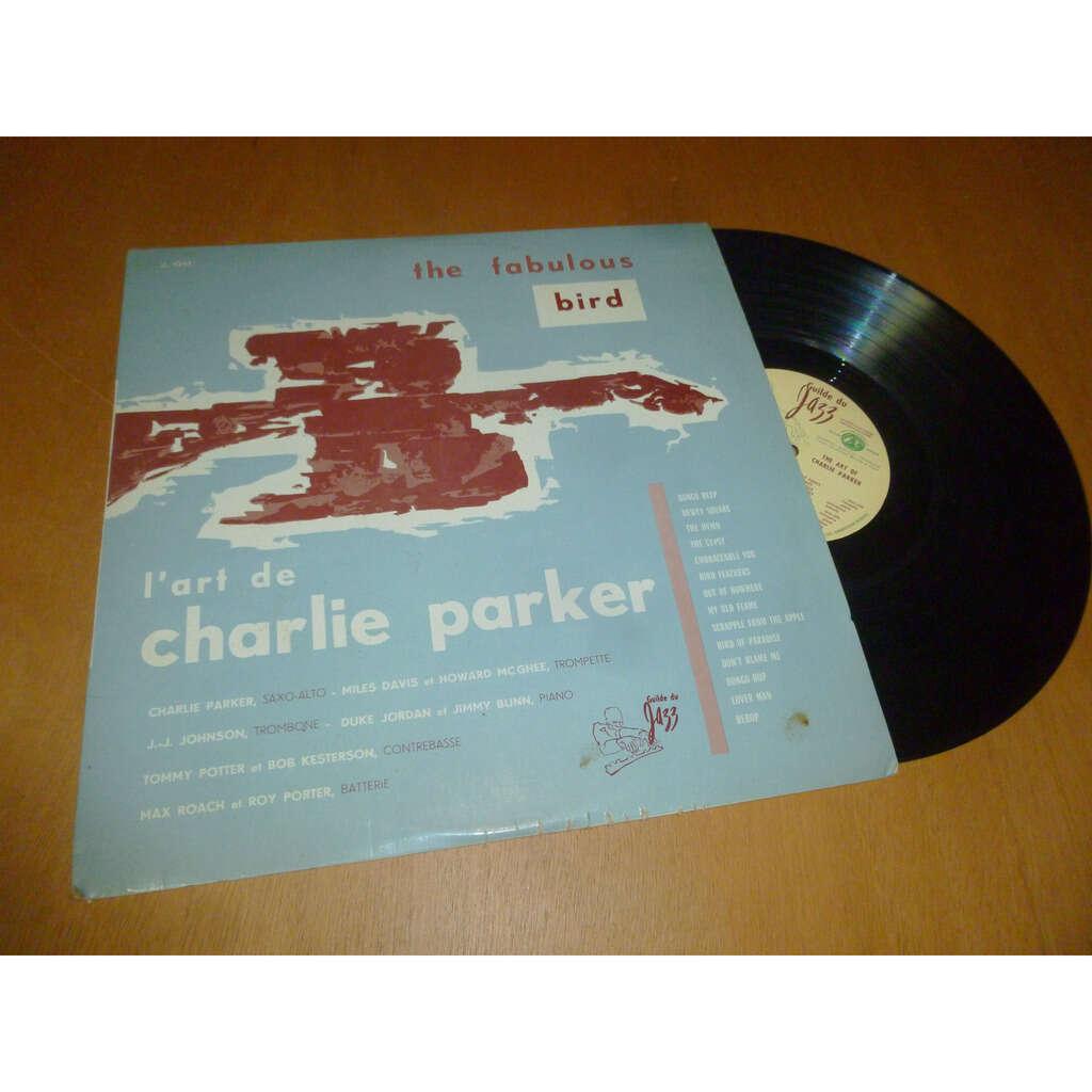 Charlie PARKER ( miles davis - max roach & ) The fabulous Bird