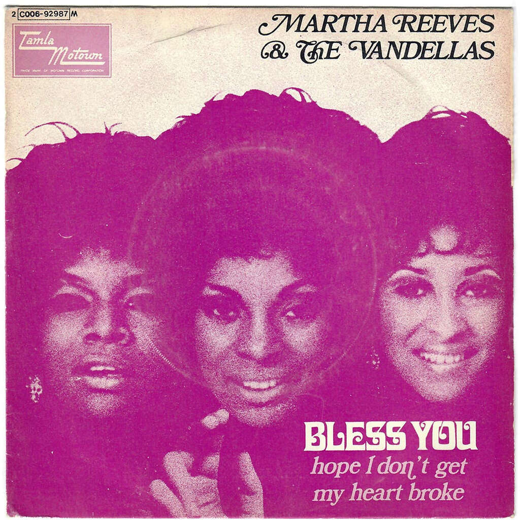 MARTHA REEVES AND THE VANDELLAS bless you / hope i don't get my heart broke
