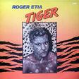 roger etia tiger