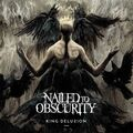 NAILED TO OBSCURITY - King Delusion (cd) - CD