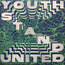 YOUTH STAND UP - Youth Stand United - LP
