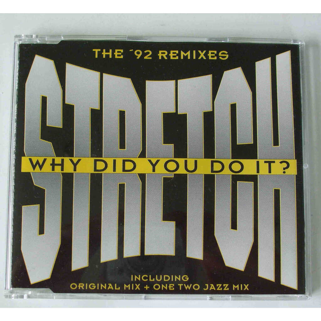 Stretch Why did you do it ?