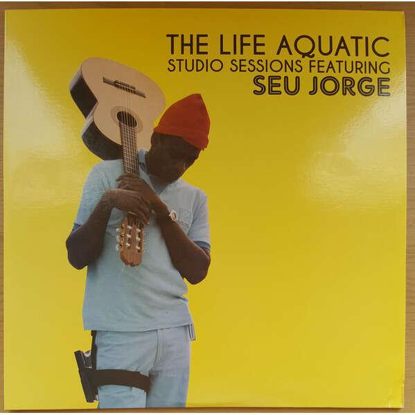 Seu Jorge The Life Aquatic Studio Sessions