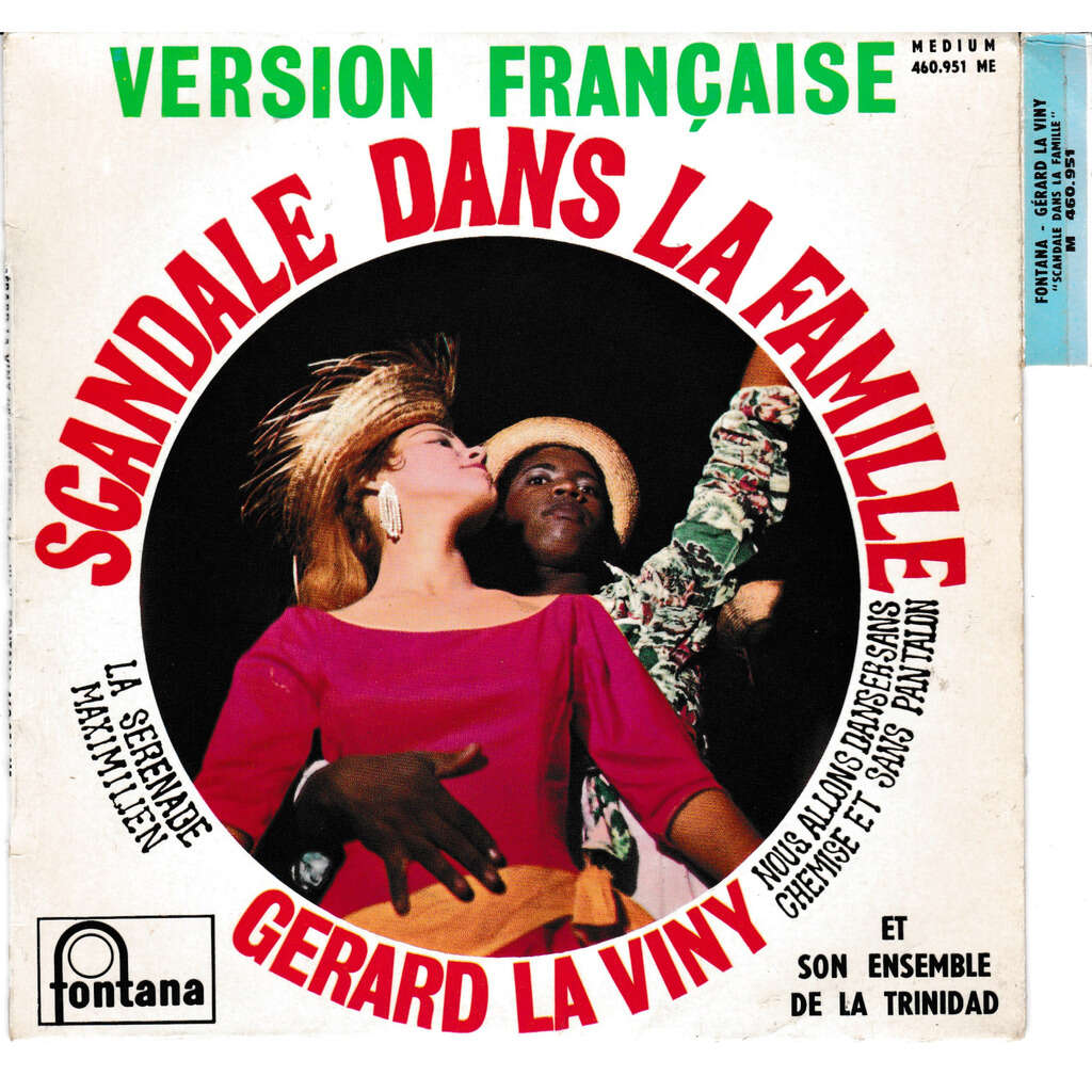 gérard la viny Scandale dans la famille La Serenade Maximilien Nous allons danser sans chemise et sans pantalon