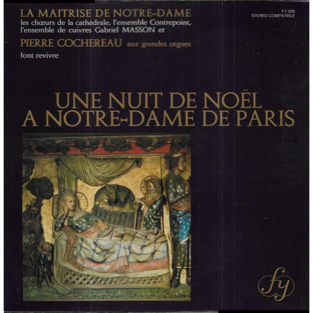 Pierre COCHEREAU Une Nuit de Noêl à Notre-dame de Paris