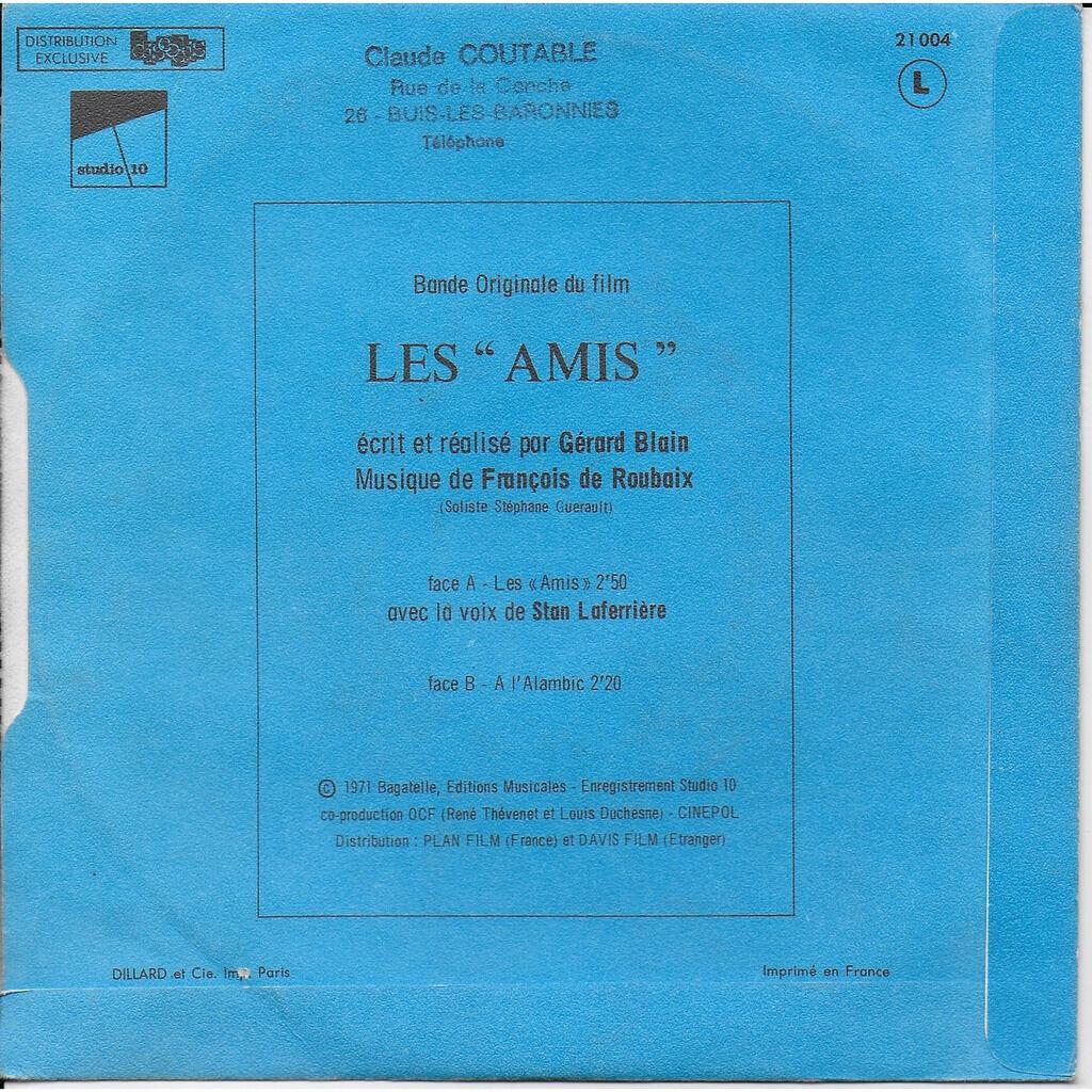FRANçOIS DE ROUBAIX LES AMIS/ A L'ALAMBIC
