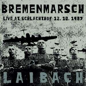 laibach Bremenmarsch - Live At Schlachthof