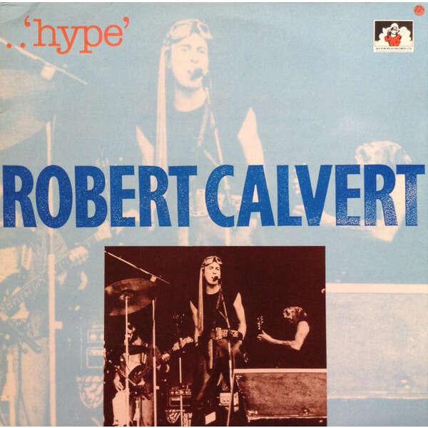 ROBERT CALVERT HYPE