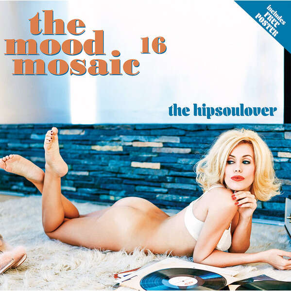 Various The Mood Mosaic 16 - The Hipsoulover