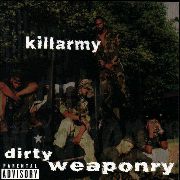 Killarmy Dirty Weaponry