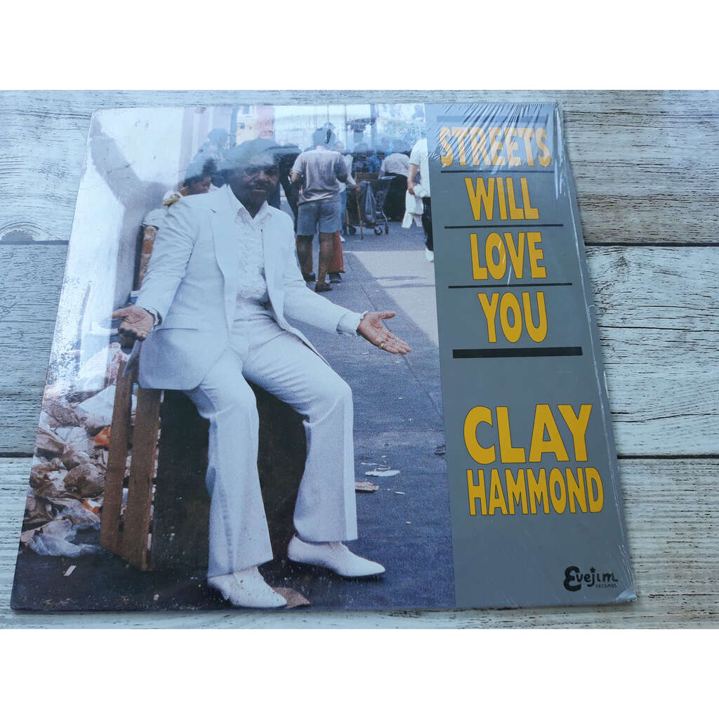 Clay Hammond Streets Will Love You.1989.