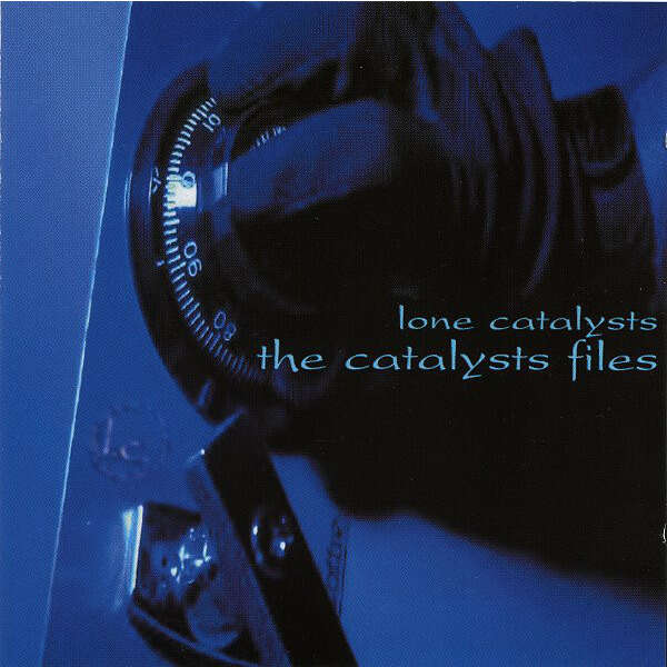 Lone Catalysts The Catalysts Files